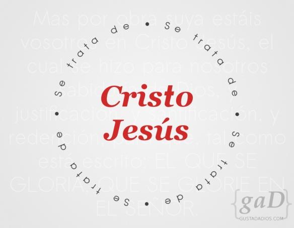 """""""Mas por obra suya estáis vosotros en Cristo Jesús, el cual se hizo para nosotros sabiduría de Dios, y justificación, y santificación, y redención, para que, tal como está escrito: EL QUE SE GLORIA, QUE SE GLORIE EN EL SEÑOR"""" (1 Co. 1:30,31)."""